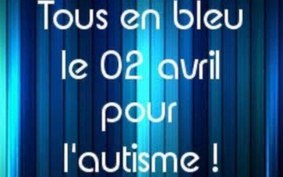 Tous en bleu le 02 avril pour l'autisme